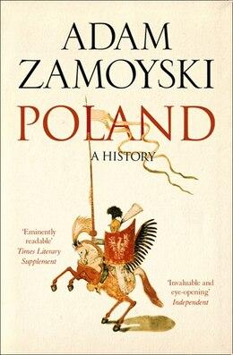 Book Poland: A history: A History by ADAM ZAMOYSKI