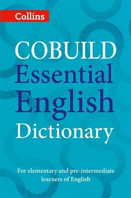 Book COBUILD Essential English Dictionary: A1-B1 (Collins COBUILD Dictionaries for Learners) by Collins Dictionaries