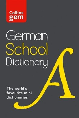 Book Collins Gem German School Dictionary: Trusted Support For Learning, In A Mini-format by Collins Dictionaries