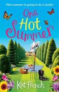 Book One Hot Summer: A Laugh-out-loud Love Story by Kat French