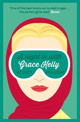 Book A Night In With Grace Kelly by Lucy Holliday