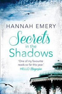 Secrets In The Shadows by Hannah Emery