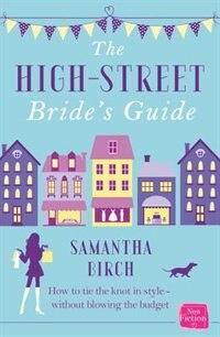 Book The High-street Bride's Guide by Samantha Birch