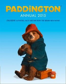 Book Paddington Annual 2015 (Paddington movie) by Harpercollins