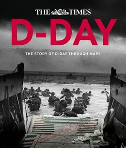 Book D-Day: The story of D-Day through maps: The Story Of D-Day Through Maps by Richard Happer