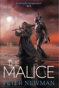 The Malice (the Vagrant Trilogy)
