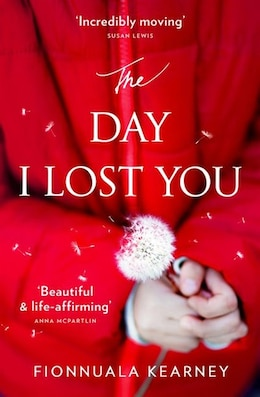 Book The Day I Lost You by Fionnuala Kearney