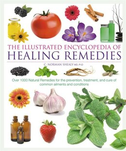 Book Illustrated Encyclopedia of Healing Remedies by Norman C Shealy