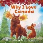 Why I Love Canada Board Book