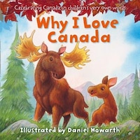 Why I Love Canada Board Book