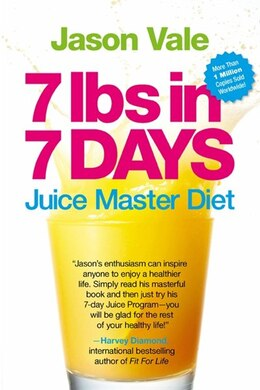 Book 7 Lbs In 7 Days: The Juice Master Diet by Jason Vale