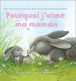 Book Pourquoi J'aime Ma Maman by Daniel Howarth