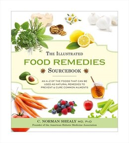 Book The Illustrated Food Remedies Sourcebook by Norman Shealy