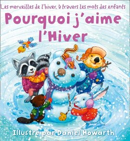 Book Pourquoi J'aime L'hiver by Daniel Howarth