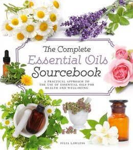 Book The Complete Essential Oils Sourcebook by Julia Lawless