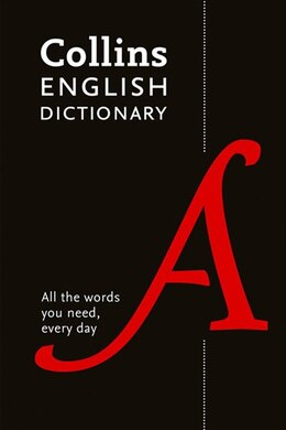 Book Collins English Dictionary Paperback Edition: 200,000 Words And Phrases For Everyday Use by Collins Dictionaries