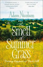 Smell of Summer Grass: Pursuing Happiness at Perch Hill: Pursuing Happiness At Perch Hill