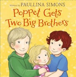Book Poppet Gets Two Big Brothers by Paullina Simons