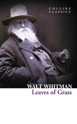 Book Leaves of Grass (Collins Classics) by Walt Whitman