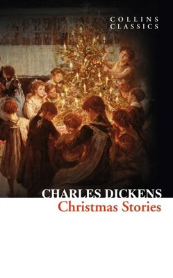 Book Christmas Stories (Collins Classics) by Charles Dickens