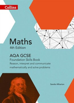 Book GCSE Maths AQA Foundation Reasoning and Problem Solving Skills Book (Collins GCSE Maths) by Sandra Wharton