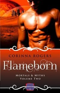 Book Flameborn: Harperimpulse Paranormal Romance (mortals & Myths, Book 2) by Corinna Rogers