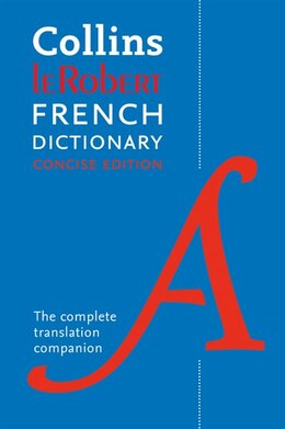 Book Collins Robert French Dictionary Concise Edition: 240,000 Translations by Collins Dictionaries