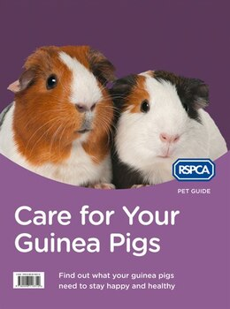Book Care for Your Guinea Pigs (RSPCA Pet Guide) by Rspca
