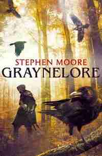 Graynelore by Stephen Moore