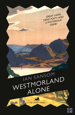 Book Westmorland Alone (the County Guides) by Ian Sansom