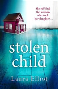 Book STOLEN CHILD by Laura Elliot