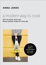 A Modern Way To Cook