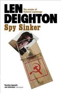 Book Spy Sinker by Len Deighton