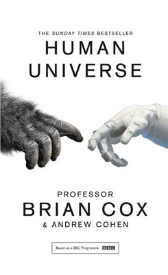 Book Human Universe by Professor Brian Cox