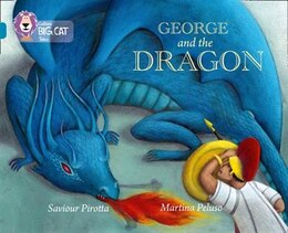 Book George And The Dragon: Band 13/topaz (collins Big Cat) by Saviour Pirotta