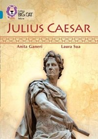 Book Julius Caesar: Band 13/topaz (collins Big Cat) by Anita Ganieri