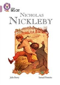 Book Nicholas Nickleby: Band 18/pearl (collins Big Cat) by Julie Berry