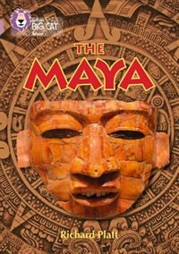 Book The Maya: Band 18/pearl (collins Big Cat) by Richard Platt