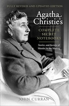 Agatha Christie's Complete Secret Notebooks