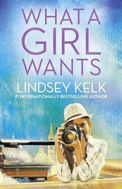 WHAT A GIRL WANTS de Lindsey Kelk