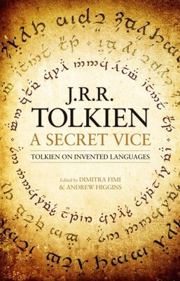 Book A Secret Vice by J. R. R. Tolkien