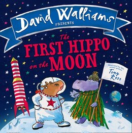 Book The First Hippo on the Moon by David Walliams