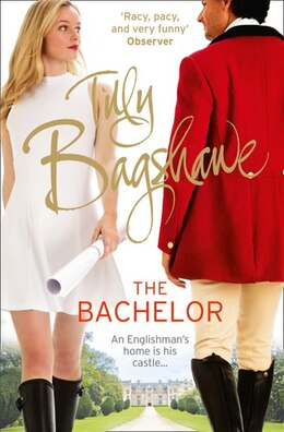 Book The Bachelor (Swell Valley Series, Book 3) by Tilly Bagshawe