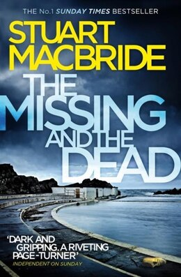 Book The Missing and the Dead (Logan McRae, Book 9) by Stuart Macbride