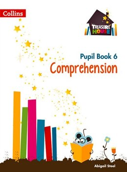 Book Treasure House Year 6 Comprehension Pupil Book (treasure House) by Abigail Steel
