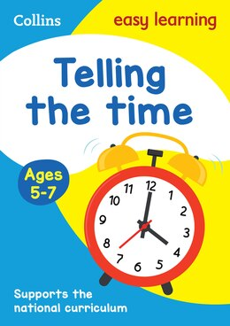 Book Telling the Time Ages 5-7: New Edition (Collins Easy Learning KS1) by Collins Easy Learning