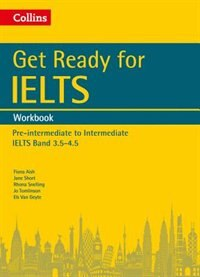 Book Get Ready for IELTS: Workbook: IELTS 3.5+ (A2+) (Collins English for IELTS) by Fiona Aish