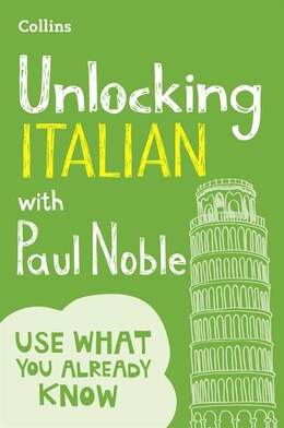 Book Unlocking Italian With Paul Noble: Your Key To Language Success by Paul Noble