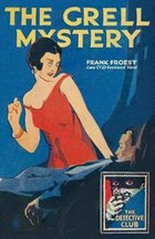 The Grell Mystery (The Detective Club)