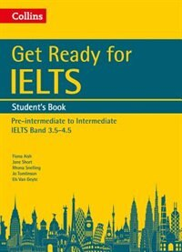 Book Get Ready for IELTS: Student's Book: IELTS 3.5+ (A2+) (Collins English for IELTS) by Fiona Aish